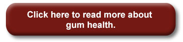 Learn more about gum health